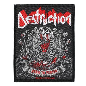Patch Aufnäher Destruction - Born To Perish - RAZAMATAZ, RAZAMATAZ, Destruction
