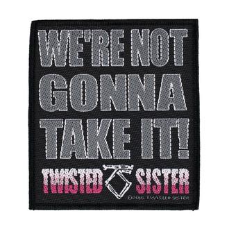 Patch Aufnäher Twisted Sister - Wurden Nicht Ich werde Nehmen Es' - RAZAMATAZ, RAZAMATAZ, Twisted Sister