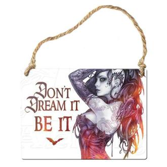 Schild ALCHEMY GOTHIC - Don´t Dream It Be It, ALCHEMY GOTHIC