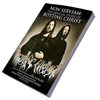 Book Non Serviam: The Story Of Rotting Christ, CULT NEVER DIE