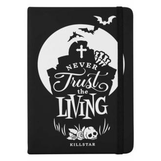 Notizblock KILLSTAR - Never Trust The Living - Schwarz, KILLSTAR